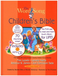 The Word & Song Children's Bible